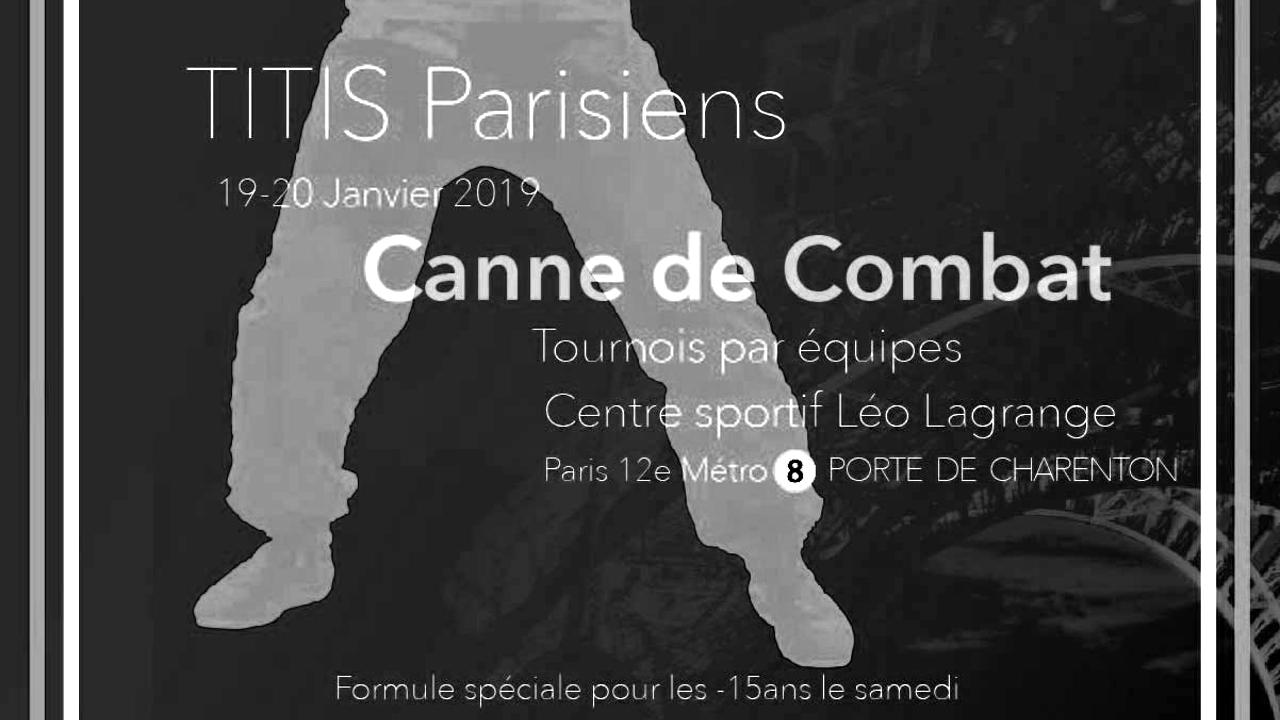 Titis Parisiens 2019 - Apaches de Paname - canne de combat paris